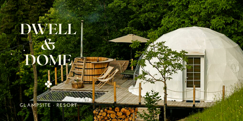 dwell dome - dome hotel - luxury glamping dome banner